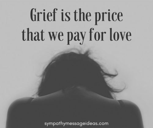 sympathy-quote-grief-is-the-price-we-pay-for-love